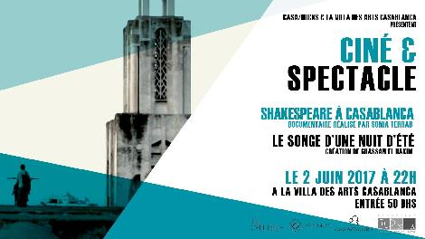 Ciné & spectacle : Shakespeare à Casablanca